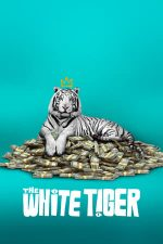 The White Tiger – Tigrul alb (2021)
