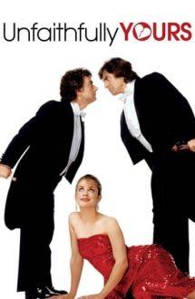Unfaithfully Yours – Soția ta necredincioasă (1984)