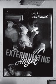 The Exterminating Angel – Îngerul exterminator (1962)