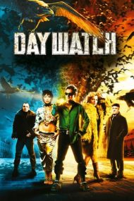 Day Watch – Rondul de zi (2006)