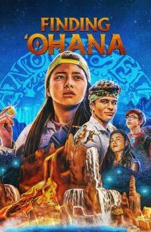 Finding Ohana – Ohana: Comoara ascunsă (2021)