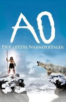 Ao: The Last Hunter – Ao: Ultimul om de Neandertal (2010)