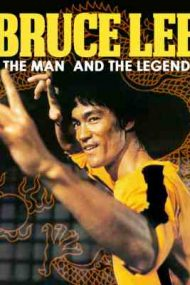 Bruce Lee: The Man and the Legend (1973)