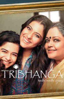 Tribhanga: Fermecătoarea imperfecțiune (2021)