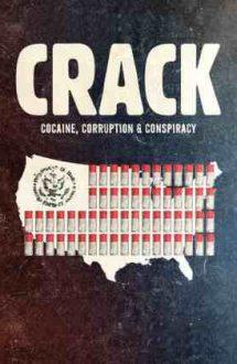 Crack: Cocaine, Corruption & Conspiracy – Crack: Cocaină, conspirație și corupție (2021)