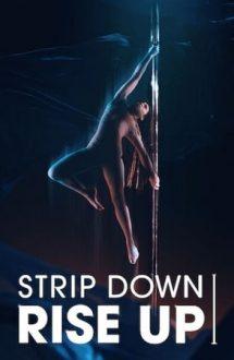 Strip Down, Rise Up – Dezbracă-te și dezbară-te (2021)