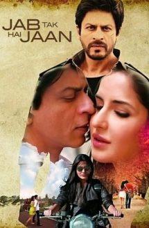 Jab Tak Hai Jaan – Atât timp cât voi trăi (2012)