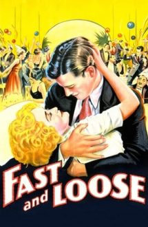 Fast and Loose (1930)