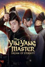 The Yin-Yang Master: Dream of Eternity – Maestrul Yin-Yang: Visul eternității (2020)