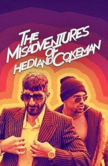The Misadventures of Hedi and Cokeman – Ghinion de neșansă cu Hedi și Cokeman (2021)