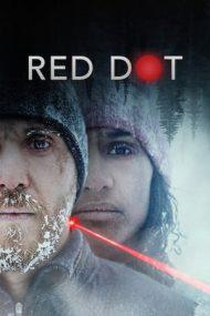 Red Dot – Punctul roșu (2021)