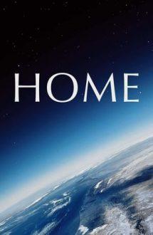 Home – Pământul: Casa noastră (2009)