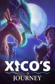 Xico's Journey – Călătoria lui Xico (2020)
