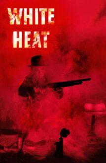 White Heat – Granița Californiei (1949)
