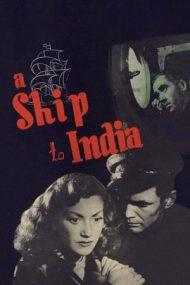 A Ship to India (1947)