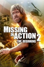 Missing in Action 2: The Beginning – Dispărut în misiune 2 (1985)