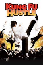 Kung Fu Hustle – Kung Fu la grămadă (2004)