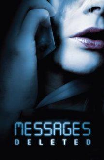 Messages Deleted – Mesaje ucigașe (2009)