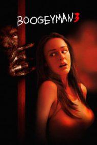 Boogeyman 3 – Omul negru 3 (2008)