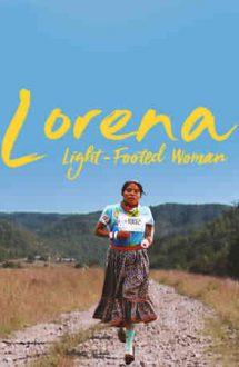 Lorena, Light-footed Woman – Lorena, O maratonistă nonconformistă (2019)