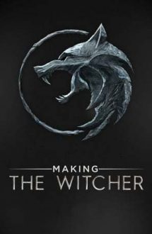 Making the Witcher – The Witcher: Din culisele serialului (2020)