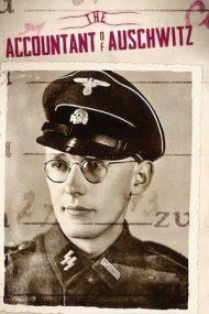 The Accountant of Auschwitz – Contabilul de la Auschwitz (2018)