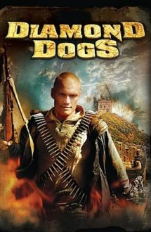 Diamond Dogs – Blestemul comorii (2007)