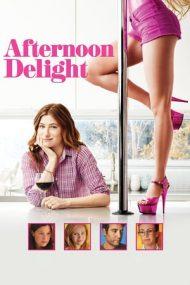 Afternoon Delight – O după-amiază minunată (2013)