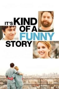 It's Kind of a Funny Story – Spitalul de nebuni (2010)