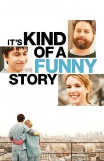 It's Kind of a Funny Story – Spitalul de nebuni (2010)