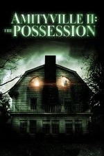Amityville 2: The Possession (1982)