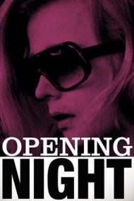 Opening Night – În seara premierei (1977)