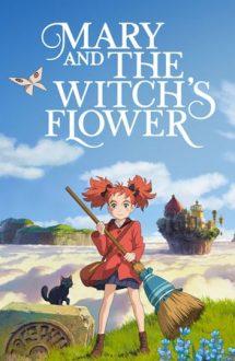 Mary and the Witch's Flower – Mary și floarea vrăjitoarei (2017)
