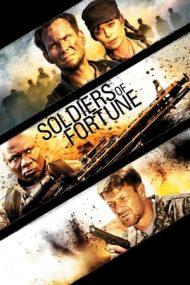 Soldiers of Fortune – Soldații destinului (2012)