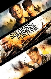 Soldiers of Fortune – Soldații destinului (2012)