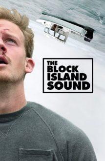 The Block Island Sound – Misterul Insulei Block (2020)