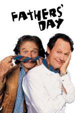 Father's Day – Un tată în plus (1997)