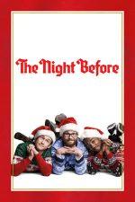 The Night Before – Înainte de Crăciun (2015)