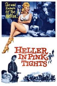 Heller in Pink Tights – Reprezentație indecentă (1960)