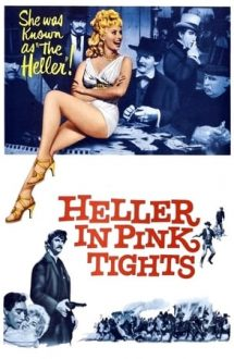Heller in Pink Tights – Reprezentație indecentă (1960)