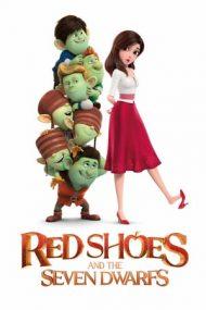 """Red Shoes and the Seven Dwarfs – Prințesa, """"condurii roșii"""" și cei 7 pitici (2019)"""