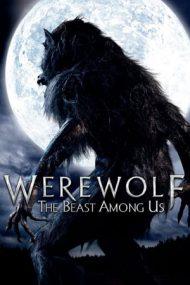 Werewolf: The Beast Among Us – Vârcolacul: Bestia dintre noi (2012)