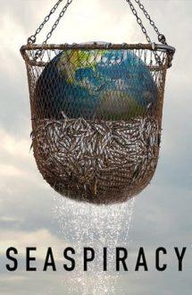 Seaspiracy: Secretul pescuitului sustenabil (2021)