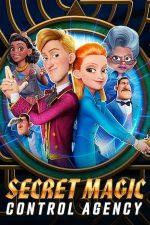 Secret Magic Control Agency – Agenția Secretă de Control al Magiei (2021)