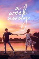 A Week Away – O săptămână în lumina soarelui (2021)