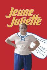 Jeune Juliette – Tânăra Juliette (2019)