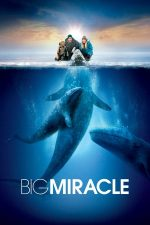 Big Miracle – Misiune de salvare (2012)