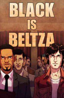 Black Is Beltza – Beltza: Misiune în America (2018)