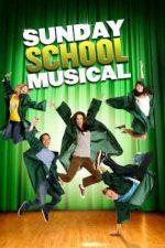 Sunday School Musical – Prieteni și rivali (2008)