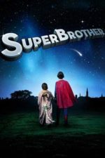 SuperBrother – Fratele meu e supererou (2009)